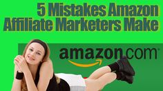 amazon affiliate marketing http://internetmarketingexpert.info/ 5 Mistakes Amazon Affiliate Marketers Make Video: https://www.youtube.com/watch?v=oAsUr6oSj3M