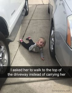 I Asked Her To Walk To The Top Of The Driveway Instead Of Carrying Her