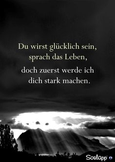 and I join in I want to make you happily secondary - … and I will join you :] I would also like to make you happy ♥♥♥ because you are strong, ve - Wisdom Quotes, Life Quotes, German Quotes, Motivational Quotes, Inspirational Quotes, Life Advice, True Words, Yoga, Beautiful Words