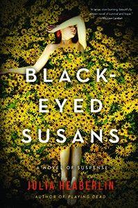 Black Eyed Susans by Julia Heaberlin