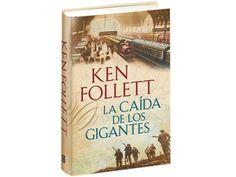 La caída de los gigantes, Ken Follet