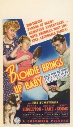 Blondie Brings Up Baby (1939)Stars: Penny Singleton, Arthur Lake, Larry Simms, Danny Mummert, Jonathan Hale, Robert Middlemass ~  Director: Frank R. Strayer