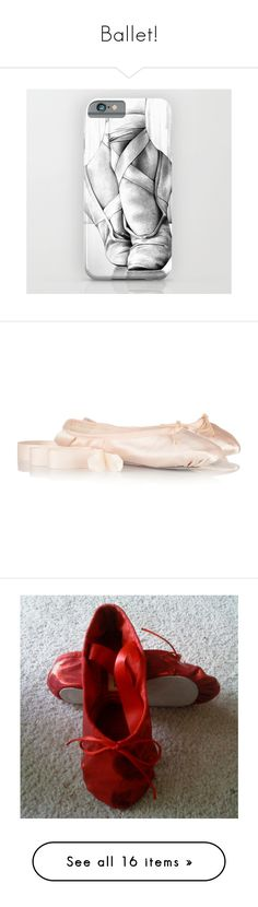 """Ballet!"" by purpelleunicorn ❤ liked on Polyvore featuring accessories, tech accessories, phone cases, dance, phone, iphone & ipod cases, shoes, slippers, flats and pointy-toe flats"