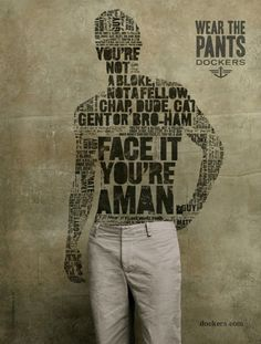 Great mix of typography & photography... Clever advertising for Dockers!