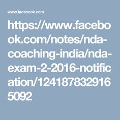 https://www.facebook.com/notes/nda-coaching-india/nda-exam-2-2016-notification/1241878329165092