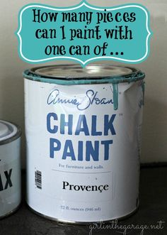 How many pieces can I paint with one can of Annie Sloan Chalk Paint®?  http://girlinthegarage.net