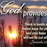 Proverbs 23:17-18 Do not let your heart envy sinners, but be zealous for the fear of The Lord all the day; For surely there is a hereafter, and your hope shall not be cut off.