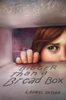Bigger Than a Bread Box - by Laurel Snyder. Devastated when her parents separate, 12-year-old Rebecca must move with her mother from Baltimore to Gran's house in Atlanta, where Rebecca discovers an old breadbox with the power to grant any wish -- so long as the wished-for thing fits in the breadbox.