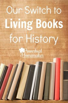 Using Living Books for History - How we use living books for an engaging and memorable Charlotte Mason way to learn history! Homeschool Books, Homeschool Kindergarten, Homeschool Curriculum, Homeschooling, Curriculum Planning, Preschool, Teaching Character, Teaching History, History Class