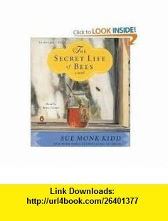The Secret Life of Bees Publisher Penguin Audio; Unabridged edition Sue Monk Kidd ,   ,  , ASIN: B004UQV3N8 , tutorials , pdf , ebook , torrent , downloads , rapidshare , filesonic , hotfile , megaupload , fileserve