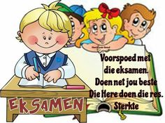 Eksamentyd Exam Wishes, Happy Birthday Cousin, Exam Motivation, Goeie Nag, Afrikaans Quotes, Photo Transfer, Inspirational Quotes, Motivational, My Children