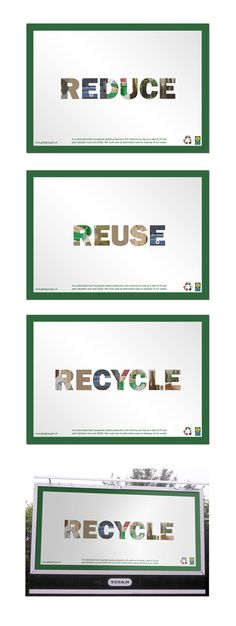 Reduce, Reuse, Recycle Posters by Andrew Clark, via Behance Recycle Posters, Recycling Projects For Kids, Out Of Home Advertising, Graph Design, Reduce Reuse Recycle, Company Brochure, Illustrations And Posters, Poster On, Typography Design
