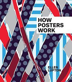 How Posters Work by Ellen Lupton http://www.amazon.com/dp/0910503826/ref=cm_sw_r_pi_dp_Jg4yvb0ZEAN4P