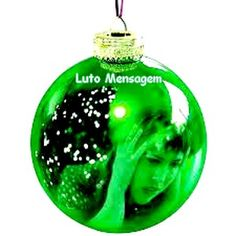 Espírito Natalino: Alento Para a Dor - Bola de Natal http://lutomensagem.blogspot.com.br/2014/12/espirito-natalino-alento-para-dor.html