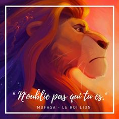 """Don't forget who tou are"" Mufasa- The Lion King Simba Disney, Disney And Dreamworks, Disney Pixar, Walt Disney, Citations Disney, Disney Fan, Le Roi Lion, Quote Citation, French Quotes"