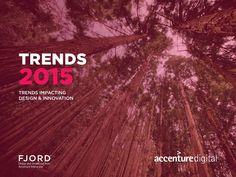 Fjord Trends 2015 by Fjord via slideshare