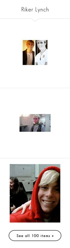"""""""Riker Lynch"""" by jordybell ❤ liked on Polyvore featuring r5, riker lynch, people, glee, just riker, riker, warblers, pictures, famous people and celebrities"""
