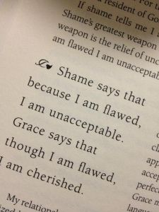 """... Grace says that though I am flawed, I am cherished."""