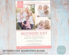 Capture beautiful moments with Mothers Day Mini Sessions and this multi use marketing board. It is perfect for posting to your Facebook or Blog.