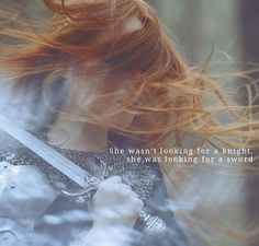 """She wasn't looking for a knight, she was looking for a sword. ~ 'Knights & Swords' by @AtticusPoetry #poetry #quote"""