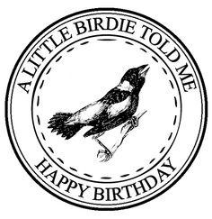 A Little Birdie Told Me Happy Birthday