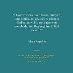 Maya Angelou Quote on Imposter Syndrome