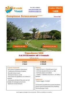 Complesso Sciaccamare - Sciacca (Ag) #Capodanno 2018 Per info e preventivi tel 0921428602 Email: info@demirviaggi.com Web: www.demirviaggi.com #Sicilia #Viaggi #LastMinute #Offerte