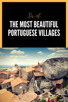 The good food, heavy red wine, nice people and the stunning beauty of the villages will make you forget the world out there and concentrate on what matters, the present. Beautiful Portugal villages / Portugal villages / Travel to Portugal / Visit Portugal