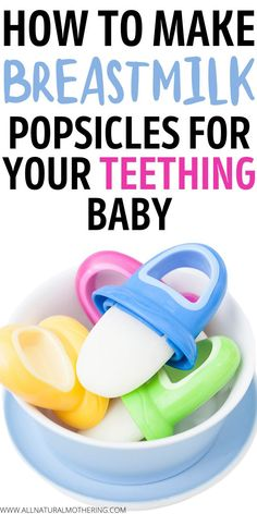 How To Make Breast Milk Popsicles For Your Teething Baby. Natural remedies for teething. Breastfeeding Problems, Breastfeeding Support, Breastfeeding And Pumping, Baby Teething Remedies, Teething Babies, Baby Popsicles, Frozen Popsicles, Teething Signs, Newborn Baby Care