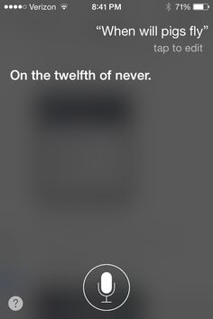 A funny thing to ask Siri...