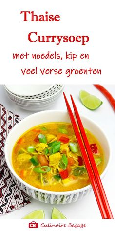 Thaise currysoep of Thaise noedelsoep; Thai Recipes, Asian Recipes, Soup Recipes, Cooking Recipes, Healthy Recipes, I Love Food, Good Food, Halloumi, Lunch Restaurants