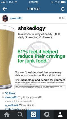 Beachbody Shakeology reduce the junk food cravings! www.shakeology.com/rebelfitt