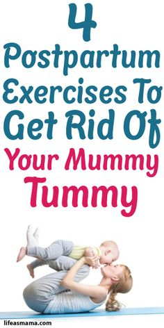 4 Postpartum Exercises To Get Rid Of Your Mummy Tummy