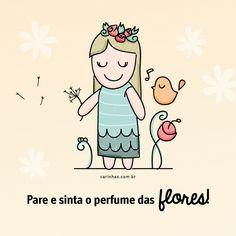 Oi, setembro! :) Pare e sinta o perfume das flores!  www.carinhas.com.br