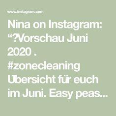 """Nina on Instagram: """"✨Vorschau Juni 2020 . #zonecleaning Übersicht für euch  im Juni. Easy peasy Starten wir mit Zone 1 und lassen die Zone 5 am Dienstag…"""" Juni, Math Equations, Templates, Easy, Instagram, Tuesday, Stencils, Vorlage, Models"""