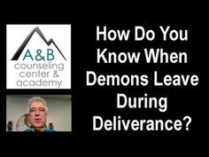 How Do You Know When Demons Leave During Deliverance Ministry?