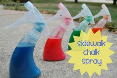 Sidewalk Chalk Spray -- Put in a tablespoon of flour, 10 drops of   food coloring, and about a half cup of   warm water in a spray bottle. Shake it up in the bottle and let your kid go nuts.