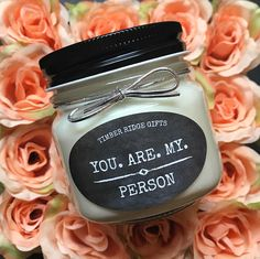 You Are My Person Soy Candle Handmade Inspirational Quotes