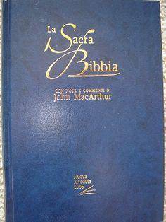 The MacArthur Study Bible in ITALIAN Language / La Sacra Bibbia con note e commenti di John MacArthur / Nouva Riveduta 2006