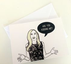 Are you kidding me?- Real Housewives Shannon Beador Note/Greetings Card/Invitation by Katsillustration on Etsy