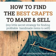 """How to Find the Best Crafts to Make & Sell - A little """"secret"""" for researching whether your craft idea is profitable or not! #thehandmadebusiness #craftstosell #etsyseller"""