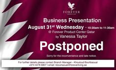 Business Presentation by August 31st Wednesday - 10:30am to 11:30am  @ Forever Product Center Qatar by Vanessa Taylor POSTPONED