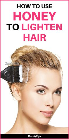 How to Lighten Hair with Honey Naturally? How to Use Honey To Lighten Hair Lighten Hair With Honey, Lighten Hair Naturally, How To Lighten Hair, Natural Hair Care, Natural Hair Styles, Natural Beauty, Diy Bleach Hair, Hair Dye Removal, Lighter Hair