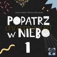 Popatrz w niebo 1 - Joanna Gębal [KSIĄŻKA] - Ceny i opinie - Ceneo.pl