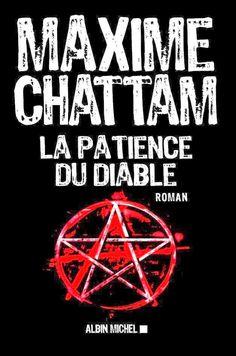 La maison de Gaspard: La patience du diable (2014) - Maxime Chattam