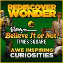 Rediscover Wonder at Ripleys Believe it or Not Times Square- might be worth a 2nd trip into NYC for this one.