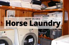 How to do Horse Laundry | Fly On Over
