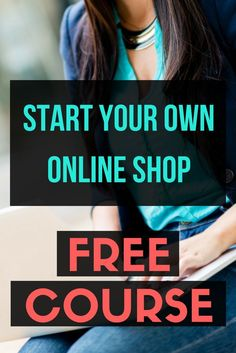FREE COURSE - Start an online shop with this free tutorial. How to start an online boutique and launch your own online store business.