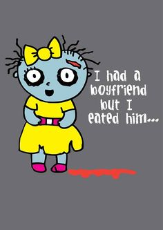 The Loyal Army Daily, I ate my boyfriend zombie