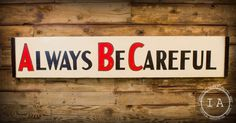 Vintage Industrial Safety First Pays Always Be Careful Double Sided Sign Chart Wood Shop Hand Painted Made by IndustrialArtifact on Etsy https://www.etsy.com/listing/177551918/vintage-industrial-safety-first-pays
